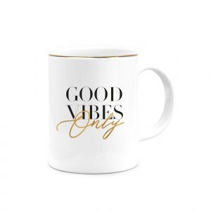 good vibes only kupa